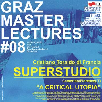 Graz master lectures, A critical utopia Graz 2010 | Cristiano Toraldo di Francia