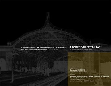 Railway station San Marco area reutilization | Cristiano Toraldo di Francia